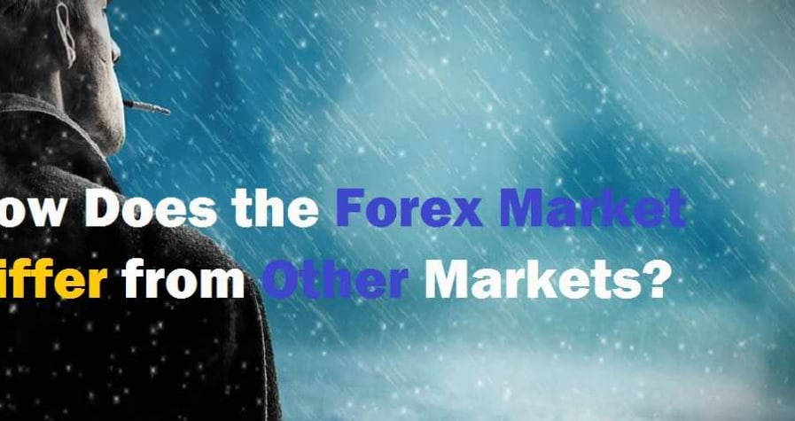 Forex market - The differences with other markets 4